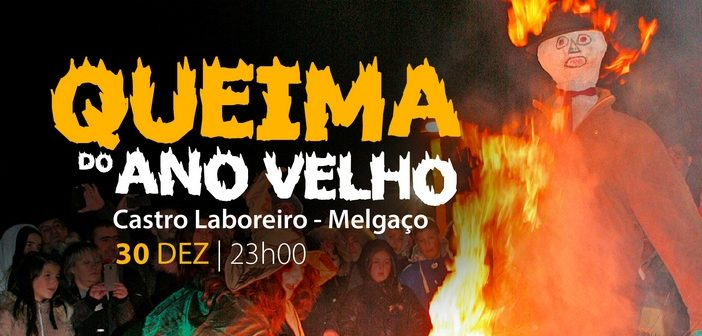 Castro Laboreiro vai queimar o Ano Velho