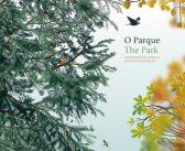 """Lançamento do livro """"O Parque – biodiversidade em Serralves"""""""