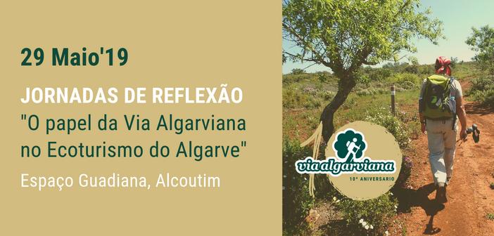 """Jornadas de Reflexão """"O papel da Via Algarviana no Ecoturismo do Algarve"""""""